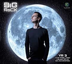 Big rock Yr3 Yvan Robillard-Laurent David-Eric Echampard