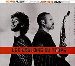 Michael Alijon-Jean-René Mourot Les Couloirs du Temps Saxophones/Piano