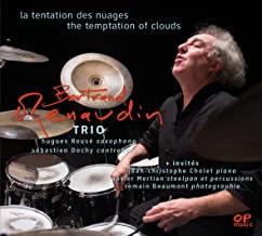 Bertrand Renaudin Trio la tentation des nuages