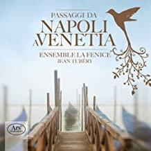 Jean Tubéry Ensemble la Fenice Passagi di Napoli a Venetia
