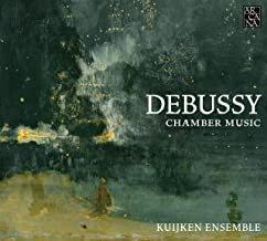 Kuijken Ensemble Debussy Chamber Music
