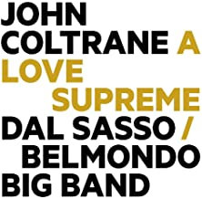 John Coltrane a Love Supreme Stéphane Belmondo/Dal Sasso Big Band