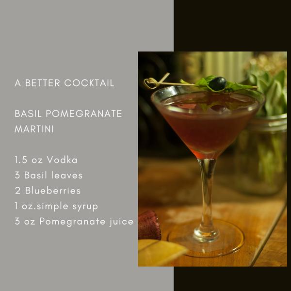 Basil Pomegrante Martini