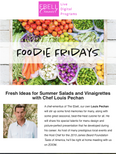 Foodie Fridays: Fresh Ideas for Summer Salads and Vinaigrettes with Chef Louis Pechan