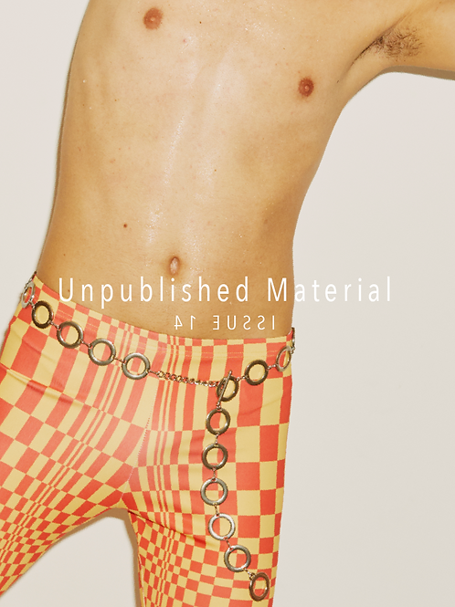 Unpublished Material #14 FANZINE
