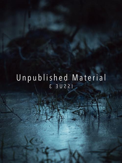 Unpublished Material #3 FANZINE