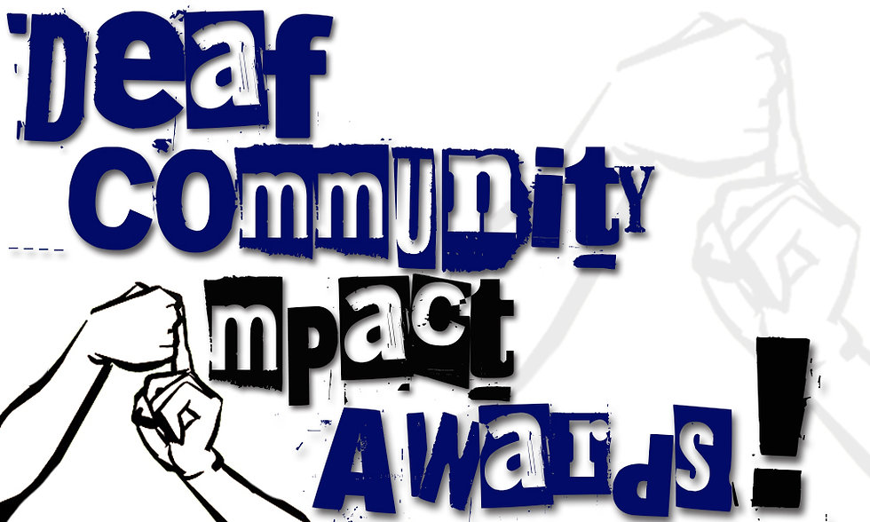DEAF COMMUNITY IMPACT AWARDS 2.jpg