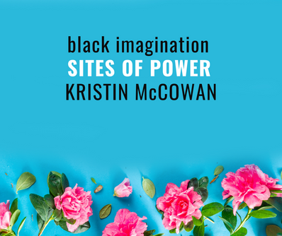 [Sites of Power] Kristin McCowan