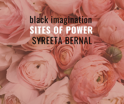 [Sites of Power] Syreeta Bernal