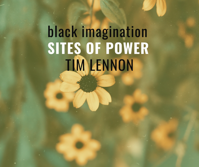 [Sites of Power] Tim Lennon
