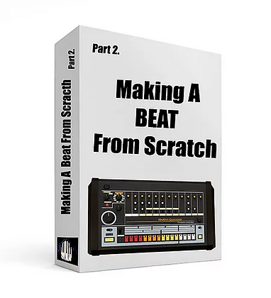 Making a beat from scratch, Part II