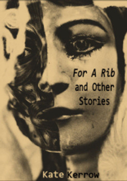 For A Rib (Short Stories)