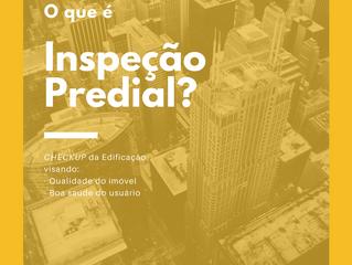 O que é inspeção predial? 🔎