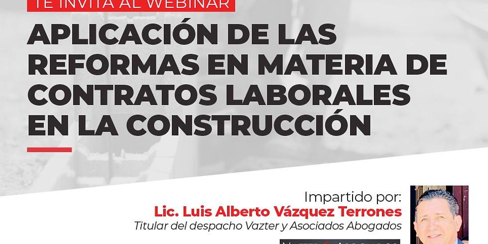 Aplicación de las Reformas en Materia de Contratos Laborales en la Construcción