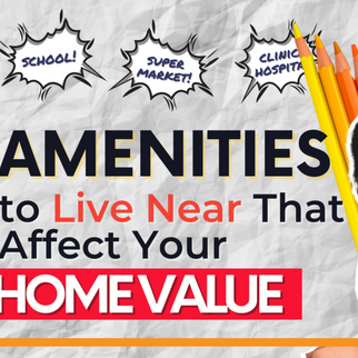 6 Amenities to Live Near That Affect Your Home Value