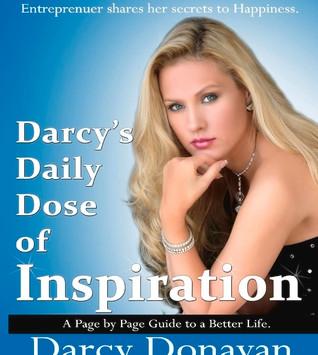 "Darcy Donavan's ""Daily Dose of Inspiration on GoodReads.com"