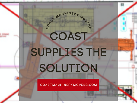 Coast Machinery Movers Specialty Rigging-Only Solutions!!!