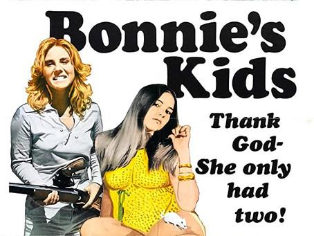 On the Run With Bonnie's Kids! (Badass Femme Week Pt. 4)