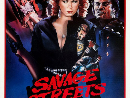 Savage Streets of Death! (Badass Femme Week Pt. 7)