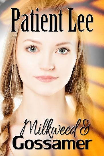 Milkweed & Gossamer Cover