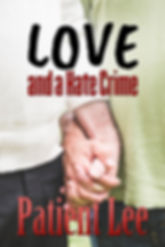 Love and a Hate Crime Cover