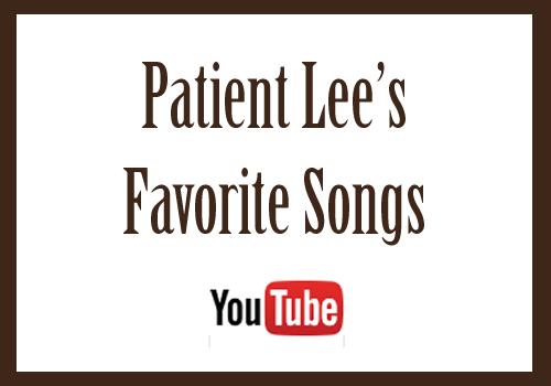 Patient Lee's Favorite songs