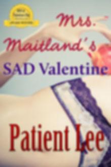 Mrs. Maitland's SAD Valentine Cover