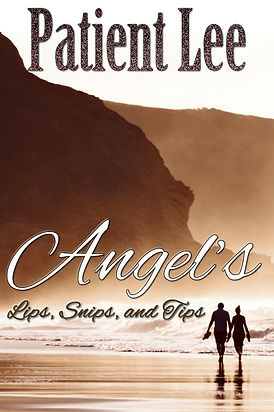 Angel's Lips, Snips, and Tips Cover