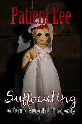 Suffocating: A Dark Nuptial Tragedy Cover
