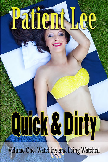 Quick & Dirty 1: Watching & Being Watched Cover