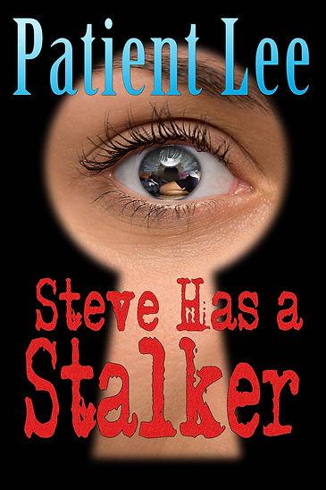 Steve Has a Stalker Cover