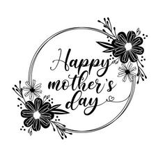 LIMITED TIME!! Floral Happy Mother's Day