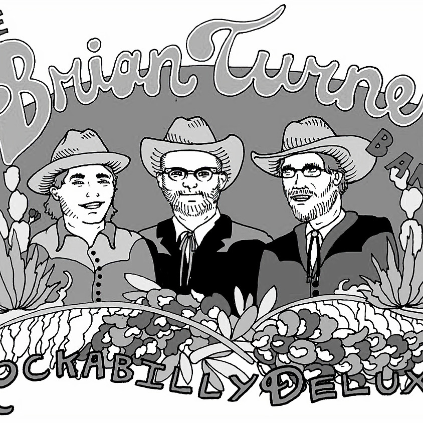 The Brian Turner Band - Rockabilly Deluxe