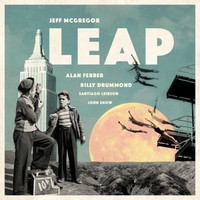Jeff McGregor Quintet - Leap