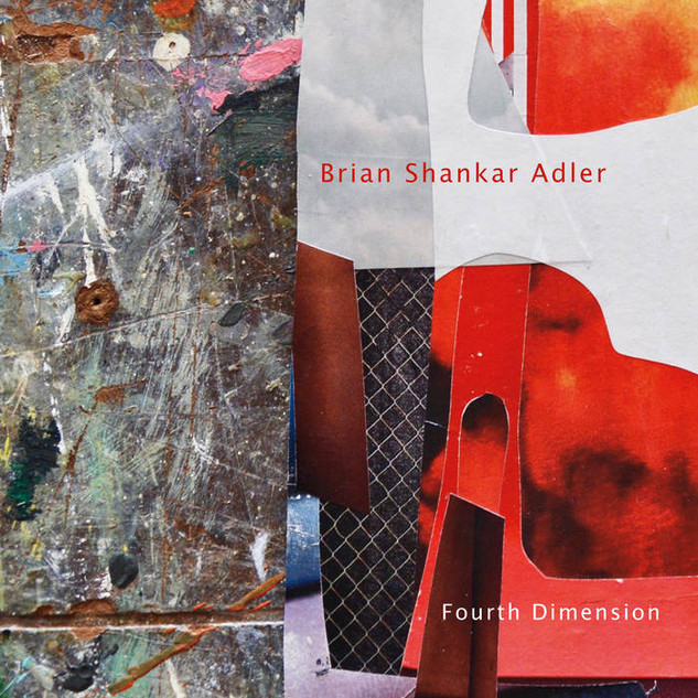 Brian Shankar Adler - Fourth Dimension