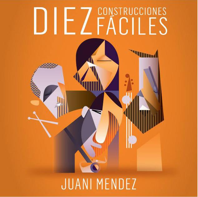 Juani Mendez Quartet - Diez Construcciones Fáciles
