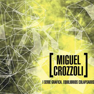Miguel Crozzoli ensemble - I Serie Gráfica