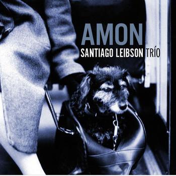 Santiago Leibson Trio - Amon