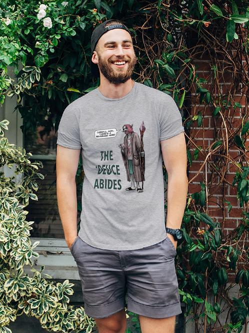 The 'Deuce Abides T-shirt