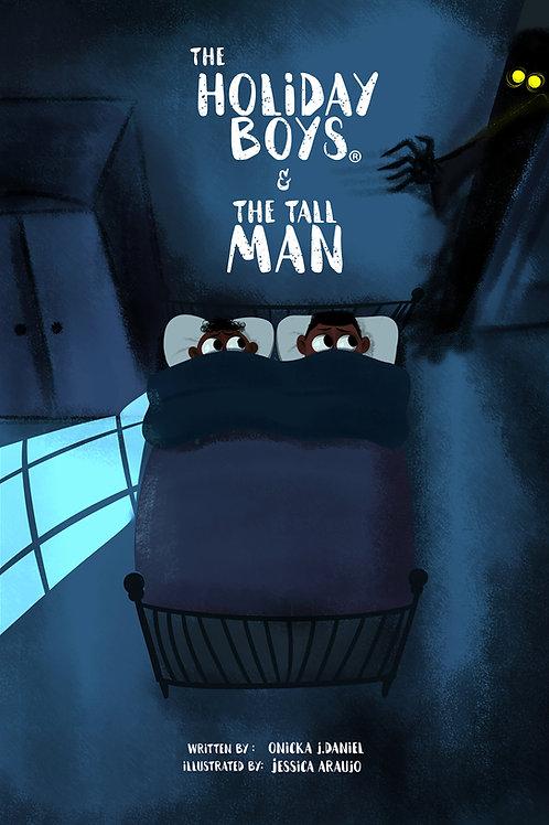 The Holiday Boys® & The Tall Man