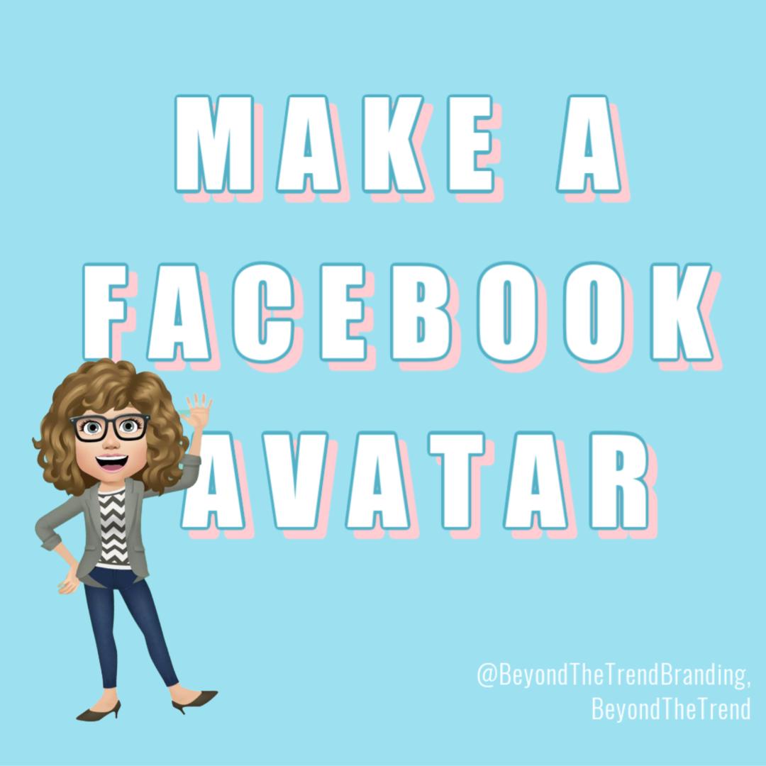 Make A Facebook Avatar Beyond The Trend