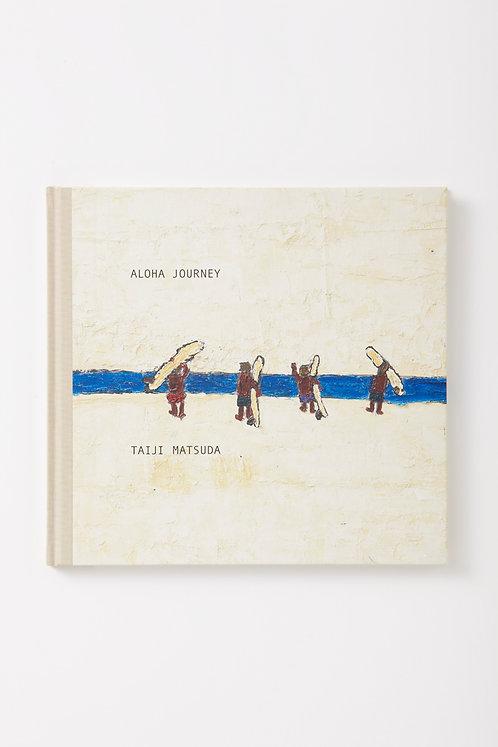 ALOHA JOURNEY(増補版)/松田 大児