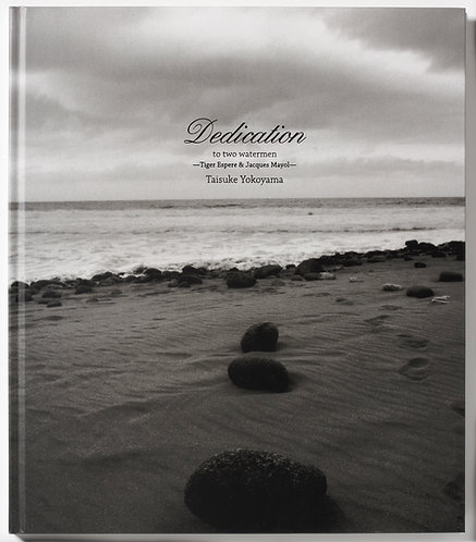 Dedication -to two watermen-/横山 泰介