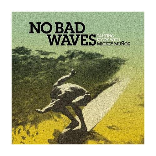 No Bad Waves/ミッキー・ムニョス