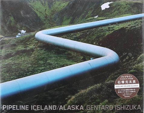 PIPELINE ICELAND ALASKA/石塚元太良