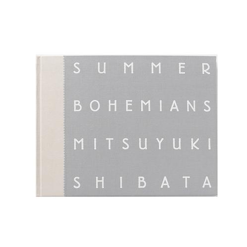 SUMMER BOHEMIANS/芝田 満之