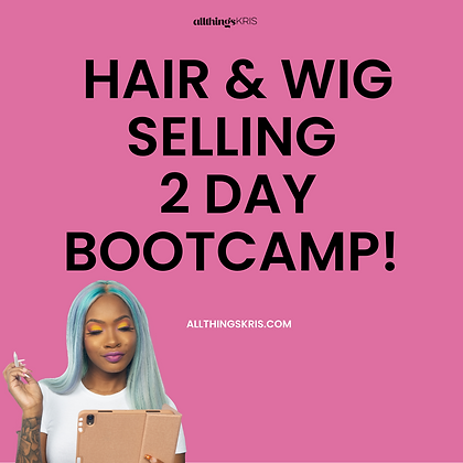 Hair & Wig Company 2 Day Boot Camp