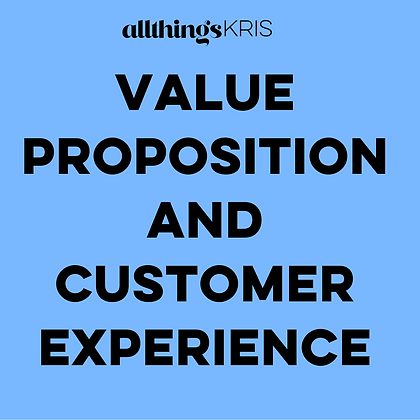 Value Proposition and Customer Experience Webinar