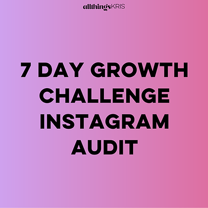 Instagram Audit #7daygrowthchallenge