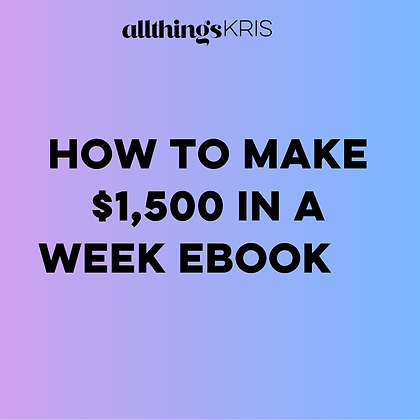How To Make $1500 In A Week Ebook